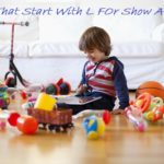 What Are The Toys That Start With L For Show And Tell For Preschoolers?